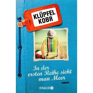 In der ersten Reihe sieht man Meer Klüpfel, Volker; Kobr, Michael Droemer/Knaur