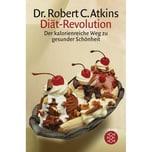 Diät-Revolution Atkins, Robert C. FISCHER Taschenbuch