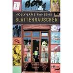 Blätterrauschen Rahlens, Holly-Jane Rowohlt TB.