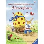 Die schönsten Geschichten vom Hasenfranz Scheffler, Ursel Ravensburger Verlag