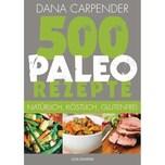 500 Paleo-Rezepte Carpender, Dana Goldmann