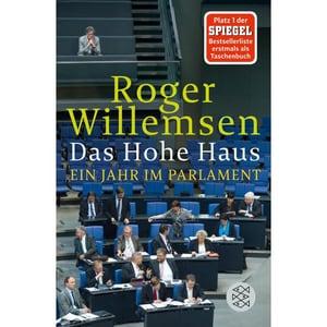Das Hohe Haus Willemsen, Roger FISCHER Taschenbuch