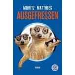 Ausgefressen Matthies, Moritz FISCHER Taschenbuch