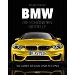 BMW - die schönsten Modelle Löwisch, Roland Heel Verlag