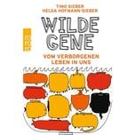 Wilde Gene Sieber, Timo; Hofmann-Sieber, Helga Rowohlt TB.