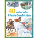 40 zauberhafte Pferdegeschichten Nelson