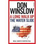 A Long Walk Up The Water Slide Winslow, Don Suhrkamp