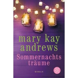 Sommernachtsträume Andrews, Mary Kay FISCHER Taschenbuch