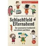 Schlachtfeld Elternabend Schuler, Bettina; Koeseling, Anja Eden Books