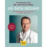 Iss dich gesund mit Dr. Riedl Riedl, Matthias Gräfe & Unzer