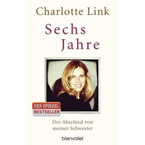 Sechs Jahre Link, Charlotte Blanvalet