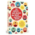 33 Lehrer, mit denen ihr Kind rechnen muss Knoll, Ulrich Schwarzkopf & Schwarzkopf