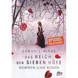 Das Reich der sieben Höfe - Dornen und Rosen Maas, Sarah J. DTV