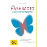Das Hashimoto-Selbsthilfeprogramm Weber, Birgit Gräfe & Unzer