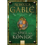 Das Spiel der Könige Gablé, Rebecca Bastei Lübbe
