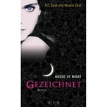House of Night - Gezeichnet Cast, P. C.; Cast, Kristin FISCHER FJB