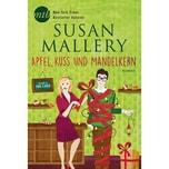 Apfel, Kuss und Mandelkern Mallery, Susan MIRA Taschenbuch