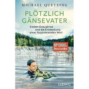 Plötzlich Gänsevater Quetting, Michael Ludwig, München