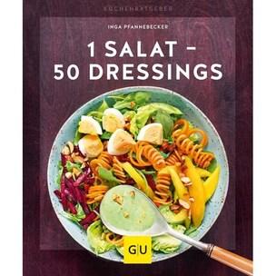 1 Salat - 50 Dressings Pfannebecker, Inga Gräfe & Unzer
