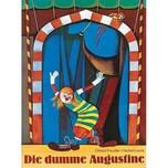 Die dumme Augustine Preußler, Otfried; Lentz, Herbert Thienemann in der Thienemann-Esslinger Verlag GmbH