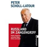 Rußland im Zangengriff Scholl-Latour, Peter Ullstein TB