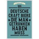 111 deutsche Craft Biere, die man getrunken haben muss Droschke, Martin; Krines, Norbert Emons Verlag