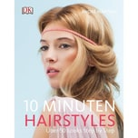 10-Minuten-Hairstyles Märtens, André Dorling Kindersley