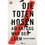 Die Toten Hosen Oehmke, Philipp Rowohlt, Hamburg
