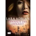 Erwählte der Ewigkeit Adrian, Lara LYX
