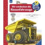 Wir entdecken die Riesenfahrzeuge Gernhäuser, Susanne Ravensburger Verlag