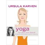 Yoga für dich und überall Karven, Ursula Gräfe & Unzer