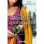 Die Wanderapothekerin Lorentz, Iny Droemer/Knaur