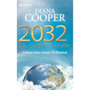 2032 - Das Goldene Zeitalter Cooper, Diana Heyne