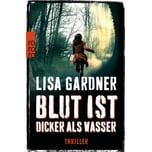 Blut ist dicker als Wasser Gardner, Lisa Rowohlt TB.