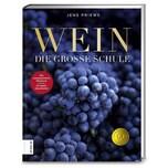 Wein - Die große Schule Priewe, Jens ZS Zabert und Sandmann