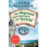 Am Abgrund lässt man gern den Vortritt Maurer, Jörg FISCHER Scherz