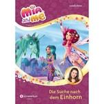 Mia and me - Die Suche nach dem Einhorn Mohn, Isabella Egmont SchneiderBuch