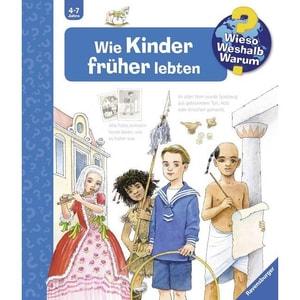 Wie Kinder früher lebten Gernhäuser, Susanne Ravensburger Verlag