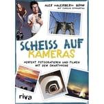 Scheiß auf Kameras Böhm, Alex riva Verlag