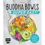 Buddha Bowls - Super Easy! Dusy, Tanja EMF Edition Michael Fischer