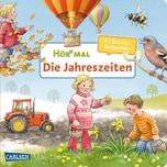 Hör mal: Die Jahreszeiten, m. Soundeffekten Möller, Anne Carlsen