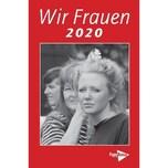 Wir Frauen 2020 PapyRossa Verlagsges.