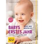 Babys erstes Jahr Weigert, Vivian Gräfe & Unzer