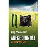 Aufgedirndlt Steinleitner, Jörg Piper