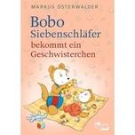 Bobo Siebenschläfer bekommt ein Geschwisterchen Osterwalder, Markus Rowohlt TB.