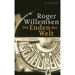 Die Enden der Welt Willemsen, Roger S. FISCHER