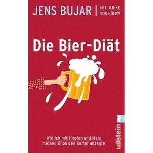 Die Bier-Diät Bujar, Jens; Bülow, Ulrich von Ullstein TB