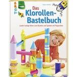 Das Klorollen-Bastelbuch Schmitt, Gudrun Frech