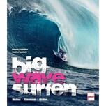 Big Wave Surfen Schönthier, Melanie; Bernhard, Stephan pietsch Verlag