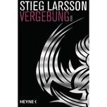 Vergebung Larsson, Stieg Heyne